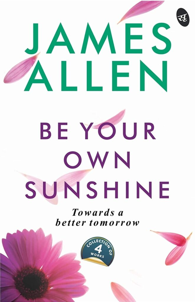 Be your own sunshine by james allen book review