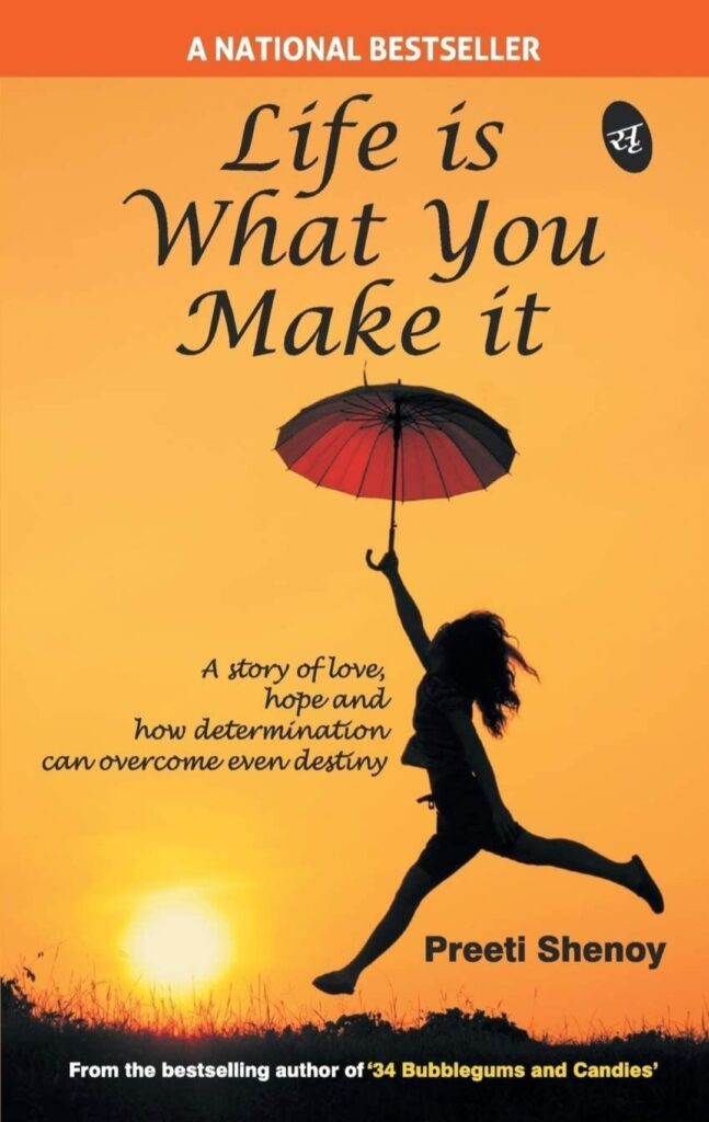 Life is What you make it by Preeti Shenoy book review