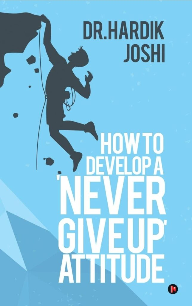 How to Develop A Never Give Up Attitude review
